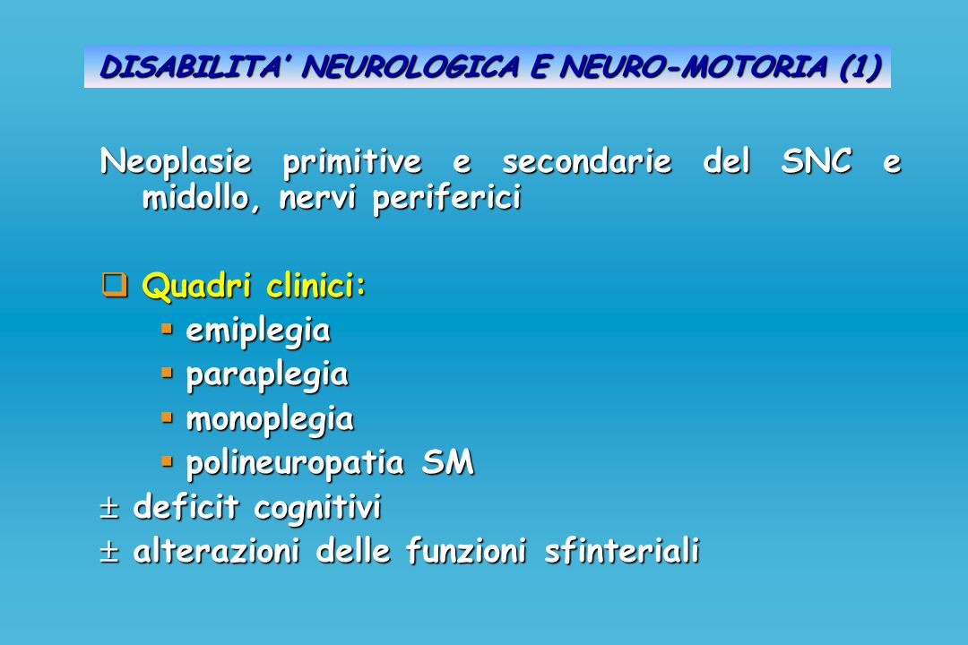 DISABILITA' NEUROLOGICA E NEURO-MOTORIA (1)