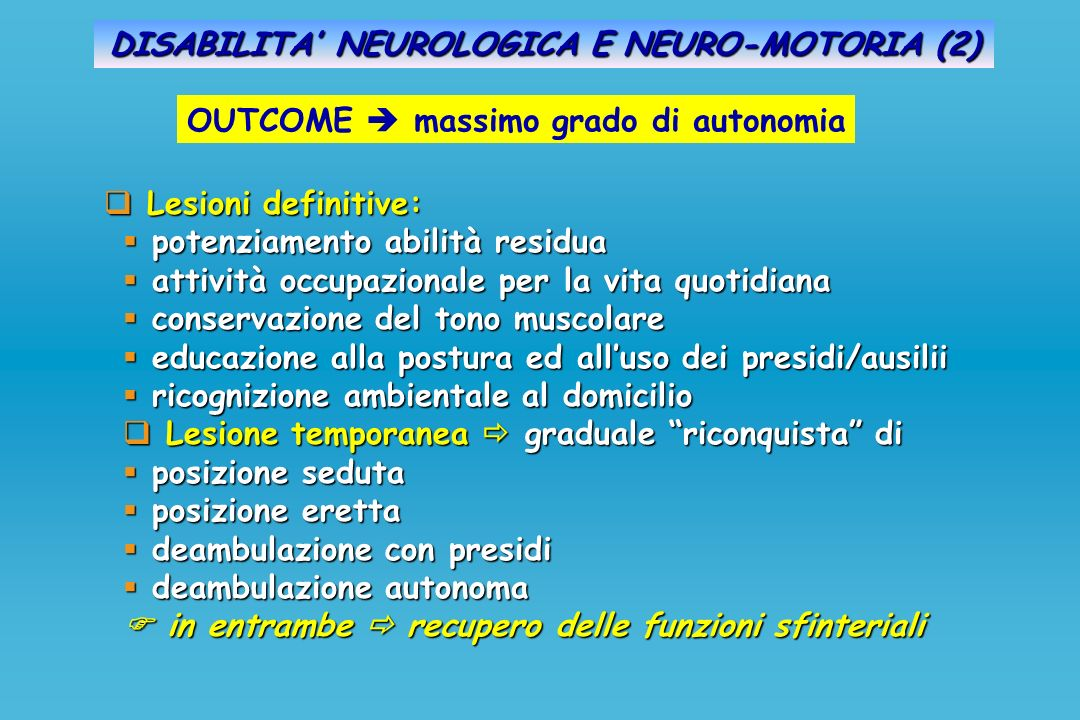 DISABILITA' NEUROLOGICA E NEURO-MOTORIA (2)