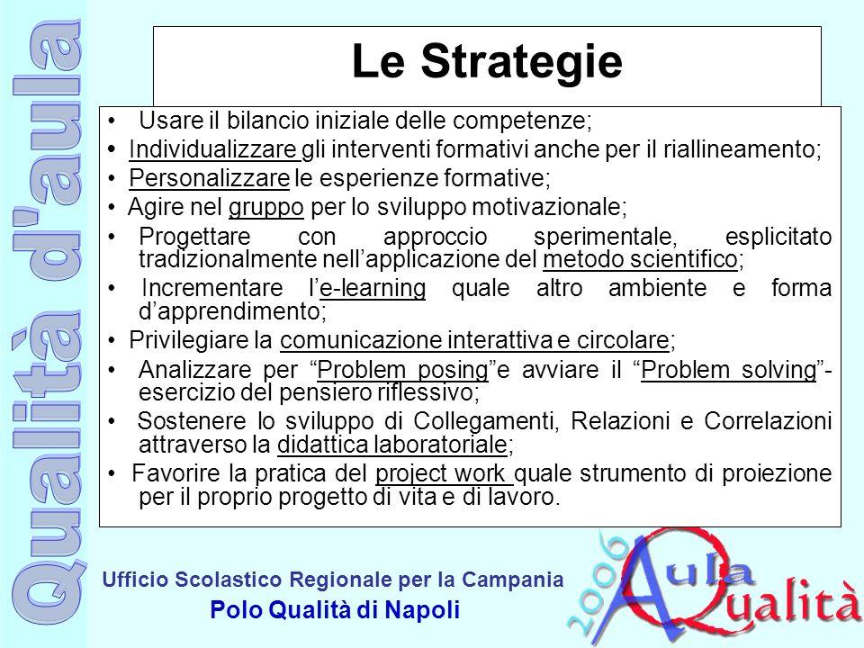 Le Strategie Usare il bilancio iniziale delle competenze;