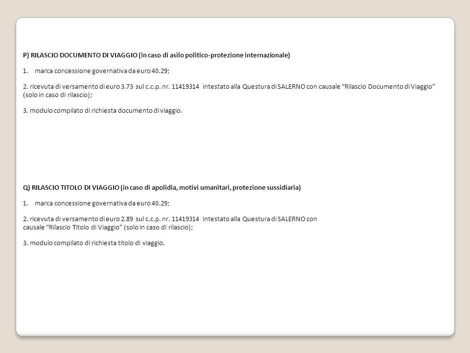 P) RILASCIO DOCUMENTO DI VIAGGIO (in caso di asilo politico-protezione internazionale)