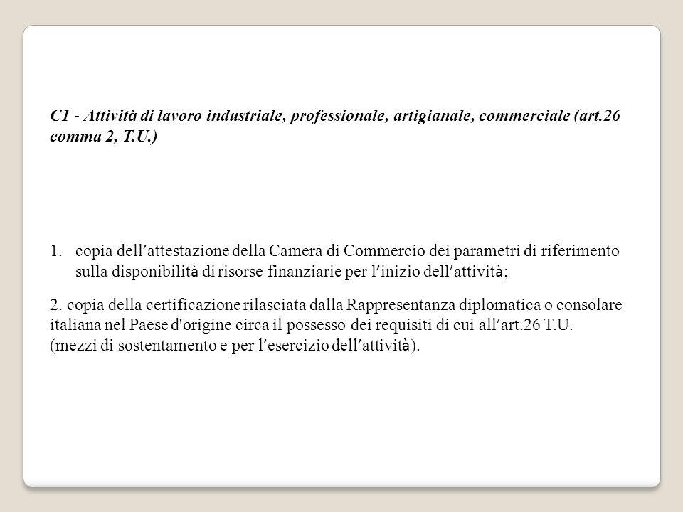 C1 - Attività di lavoro industriale, professionale, artigianale, commerciale (art.26 comma 2, T.U.)
