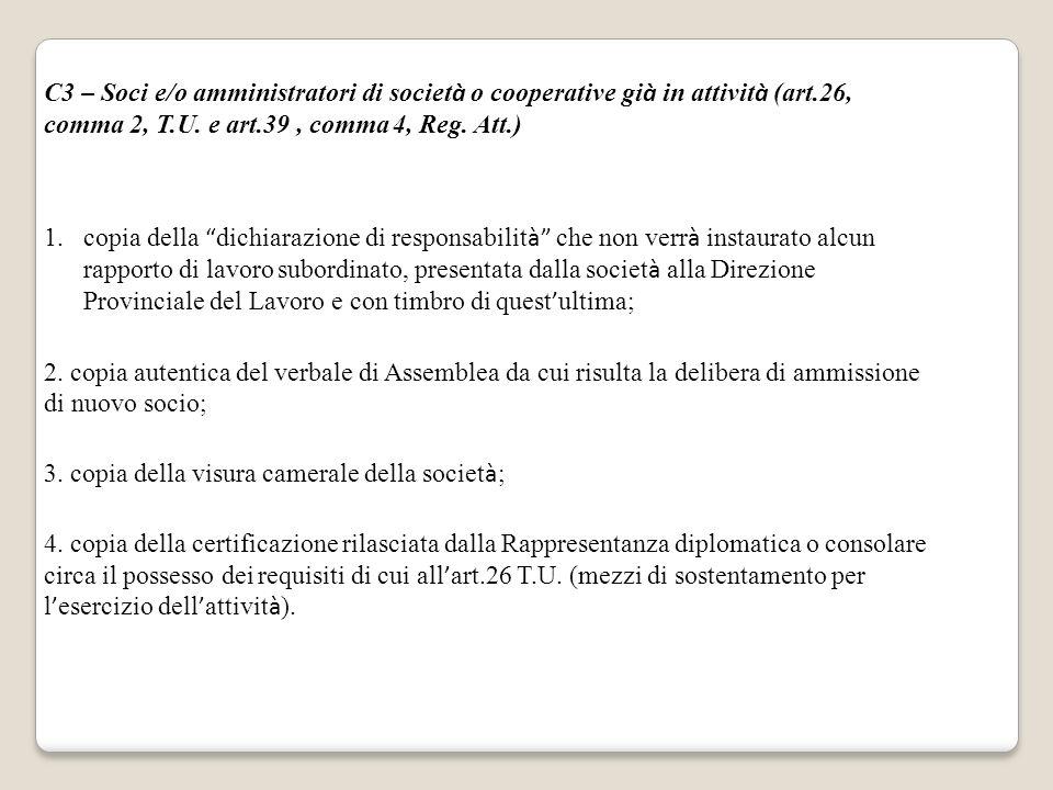 C3 – Soci e/o amministratori di società o cooperative già in attività (art.26, comma 2, T.U. e art.39 , comma 4, Reg. Att.)