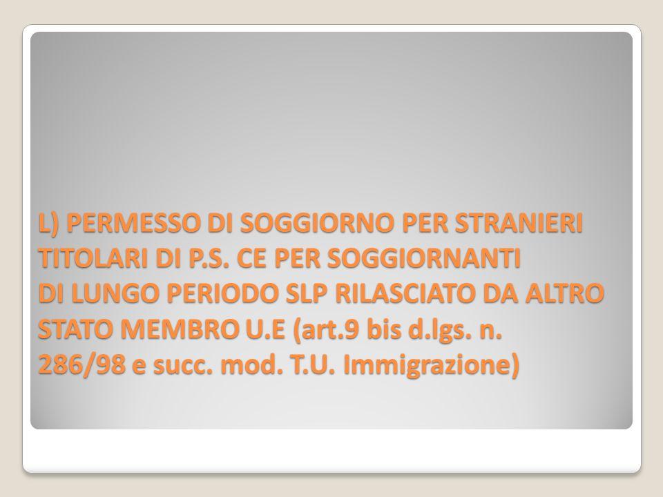 L) PERMESSO DI SOGGIORNO PER STRANIERI TITOLARI DI P. S
