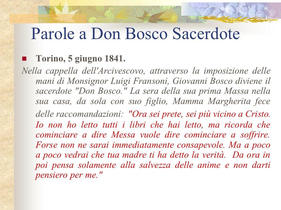 Parole a Don Bosco Sacerdote