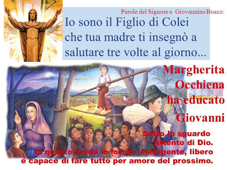 Margherita Occhiena ha educato Giovanni