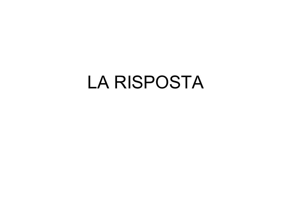 LA RISPOSTA