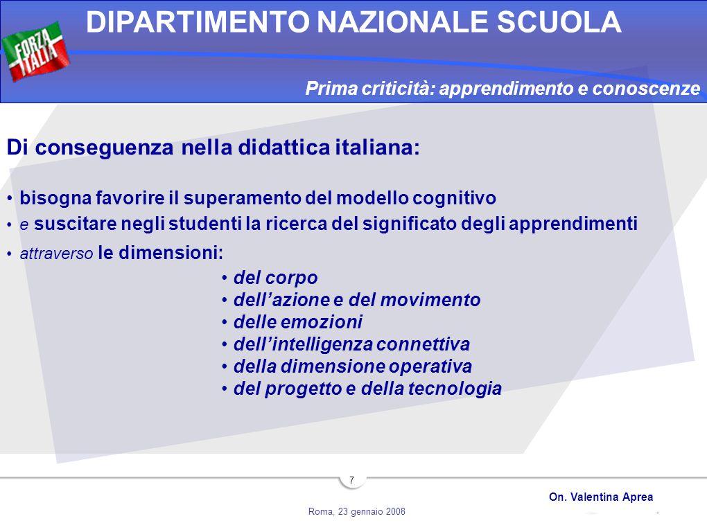 Di conseguenza nella didattica italiana: