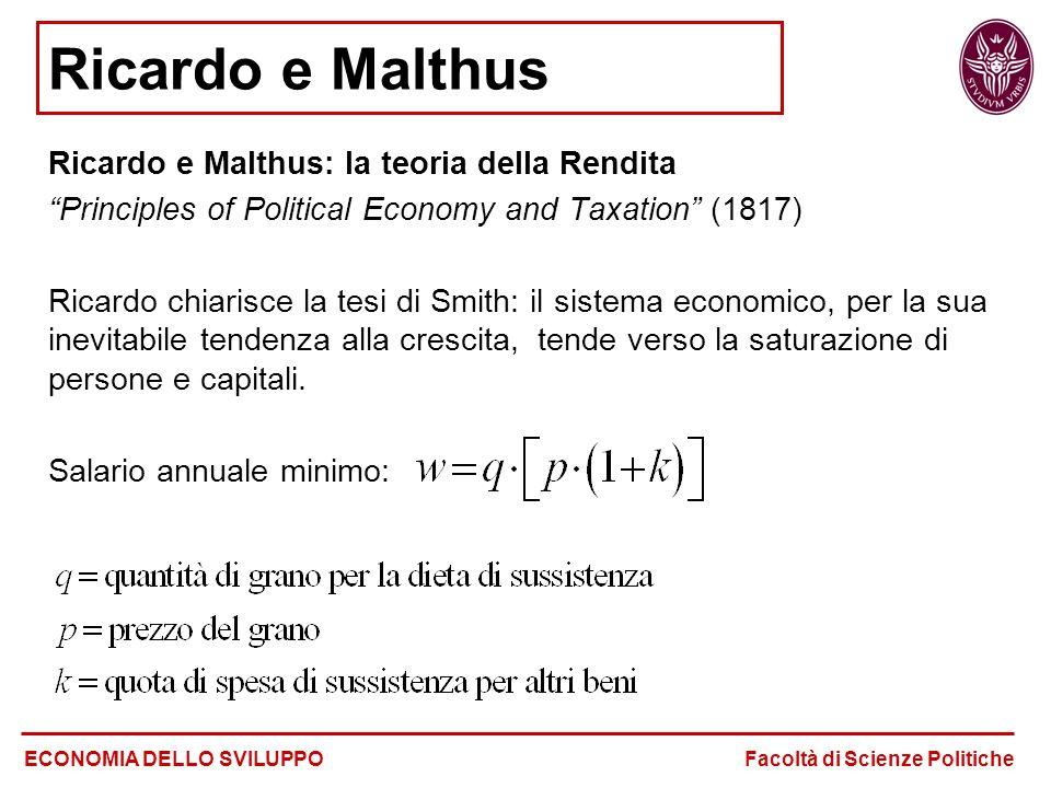 Ricardo e Malthus Ricardo e Malthus: la teoria della Rendita