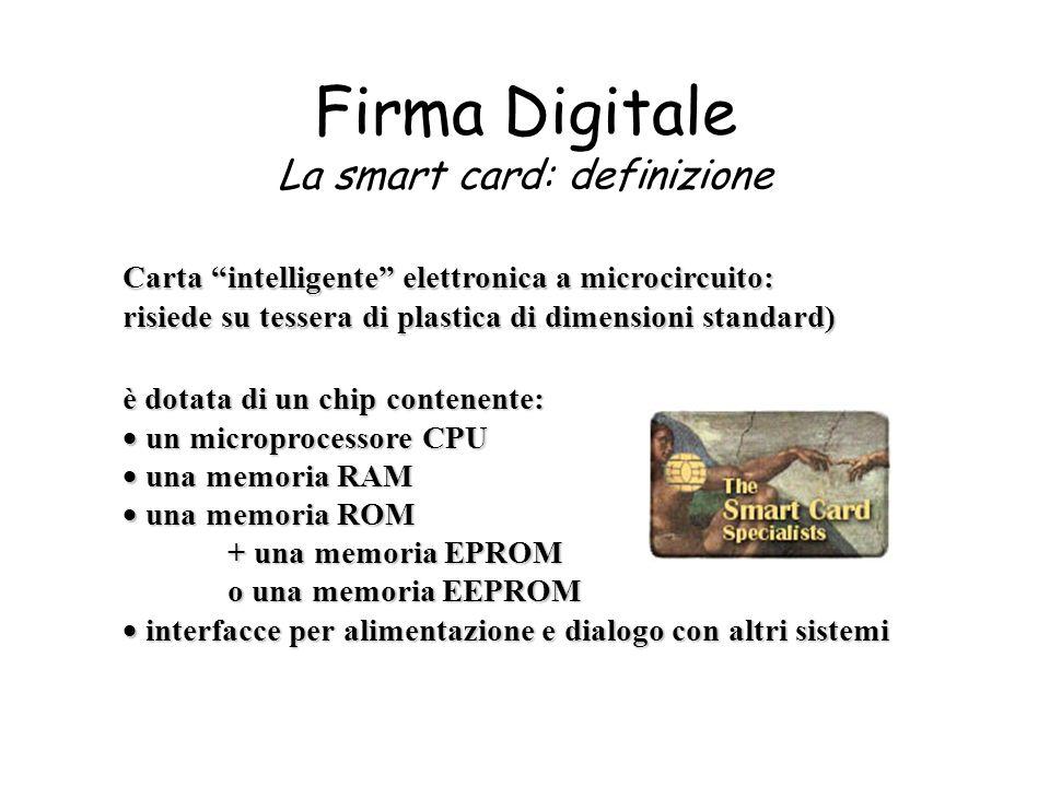 Firma Digitale La smart card: definizione