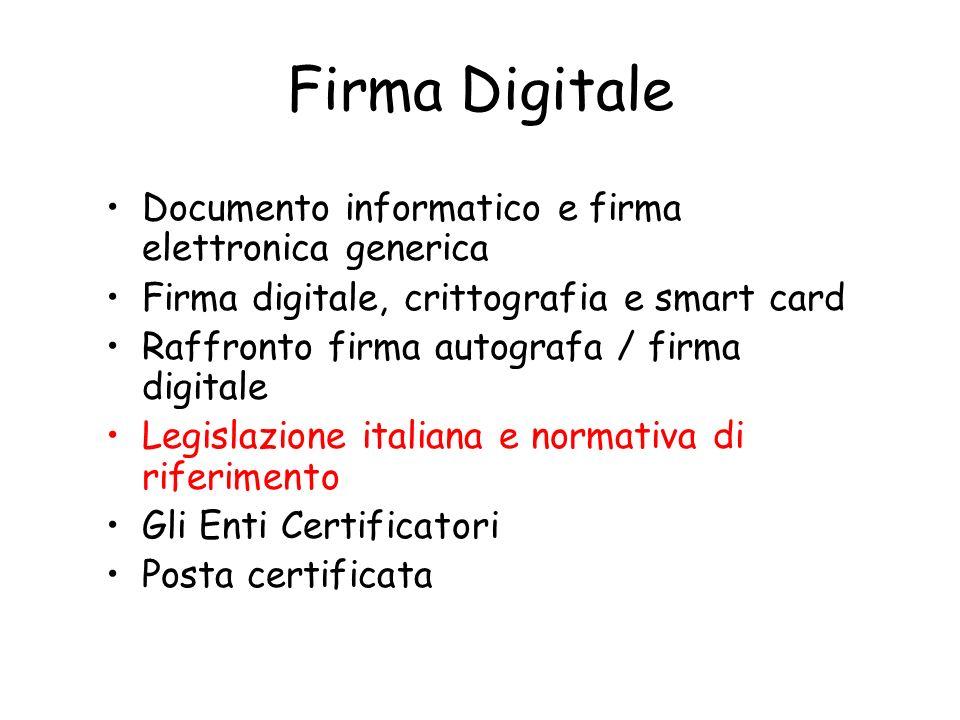 Firma Digitale Documento informatico e firma elettronica generica
