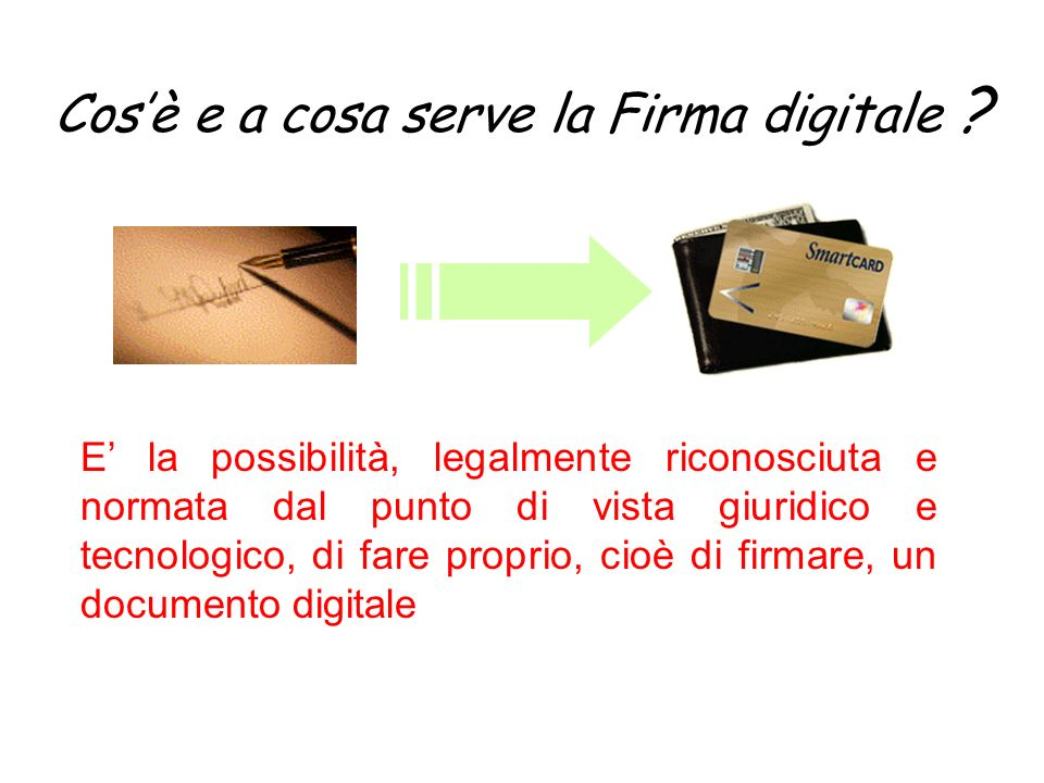 Cos'è e a cosa serve la Firma digitale