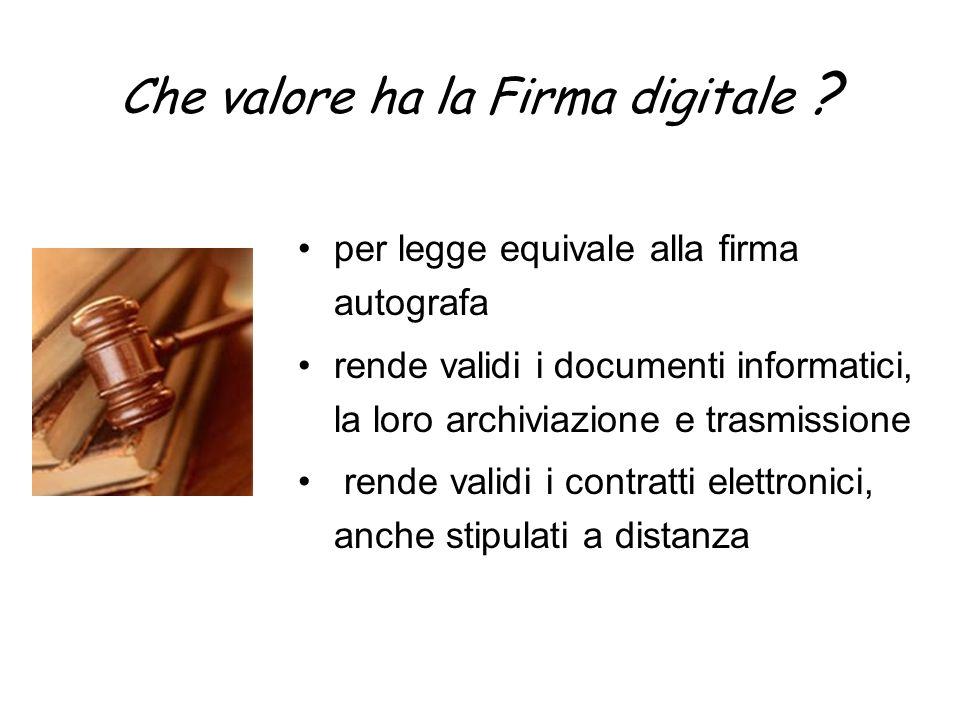 Che valore ha la Firma digitale