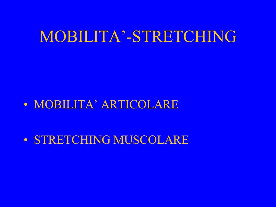 MOBILITA'-STRETCHING