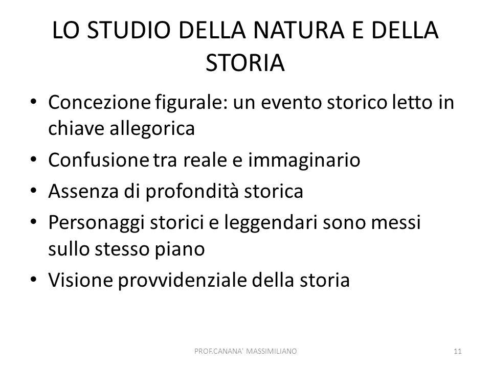 LO STUDIO DELLA NATURA E DELLA STORIA