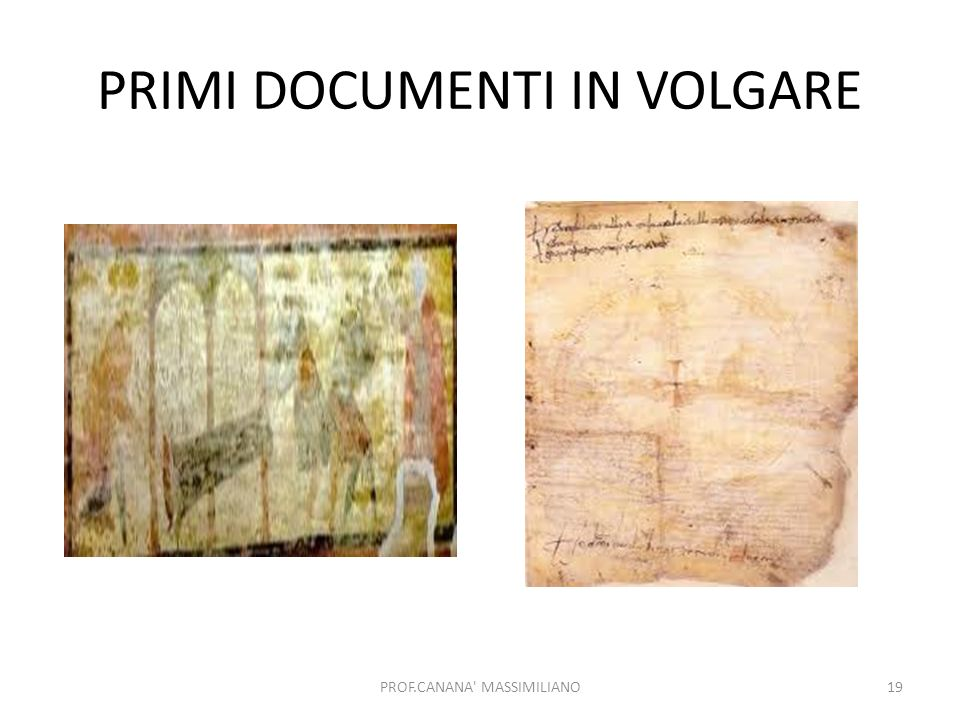 PRIMI DOCUMENTI IN VOLGARE