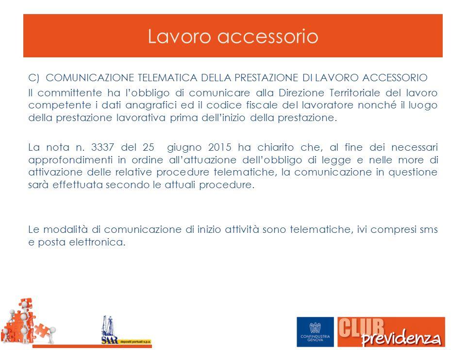 Lavoro accessorio COMUNICAZIONE TELEMATICA DELLA PRESTAZIONE DI LAVORO ACCESSORIO.