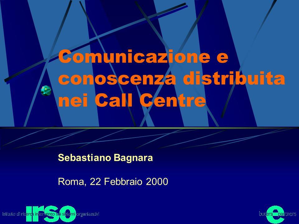 Comunicazione e conoscenza distribuita nei Call Centre