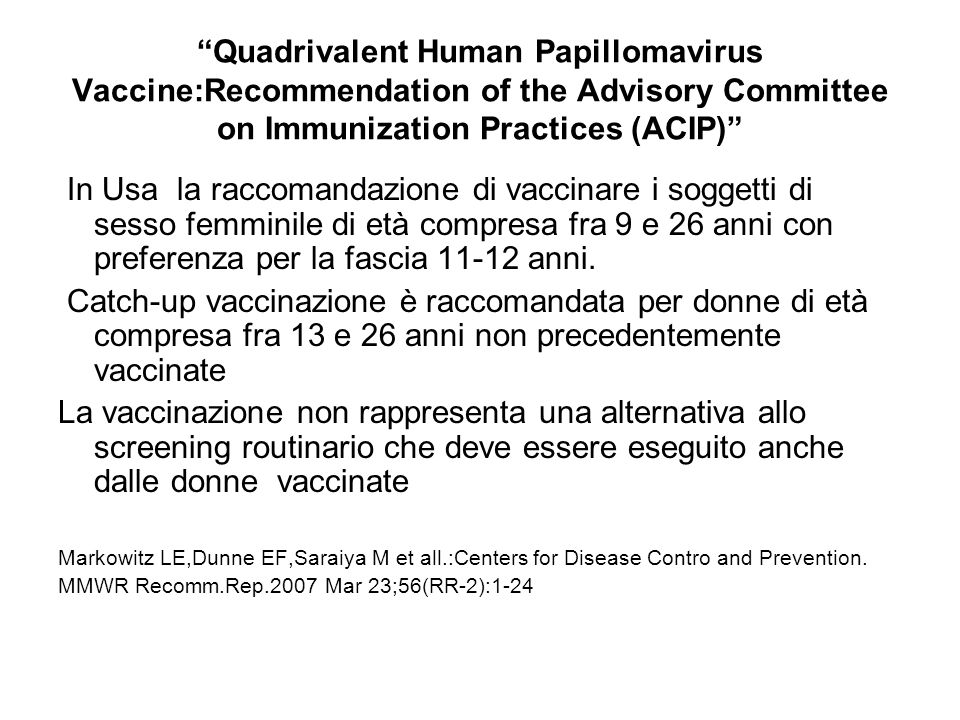 Quadrivalent Human Papillomavirus Vaccine:Recommendation of the Advisory Committee on Immunization Practices (ACIP)