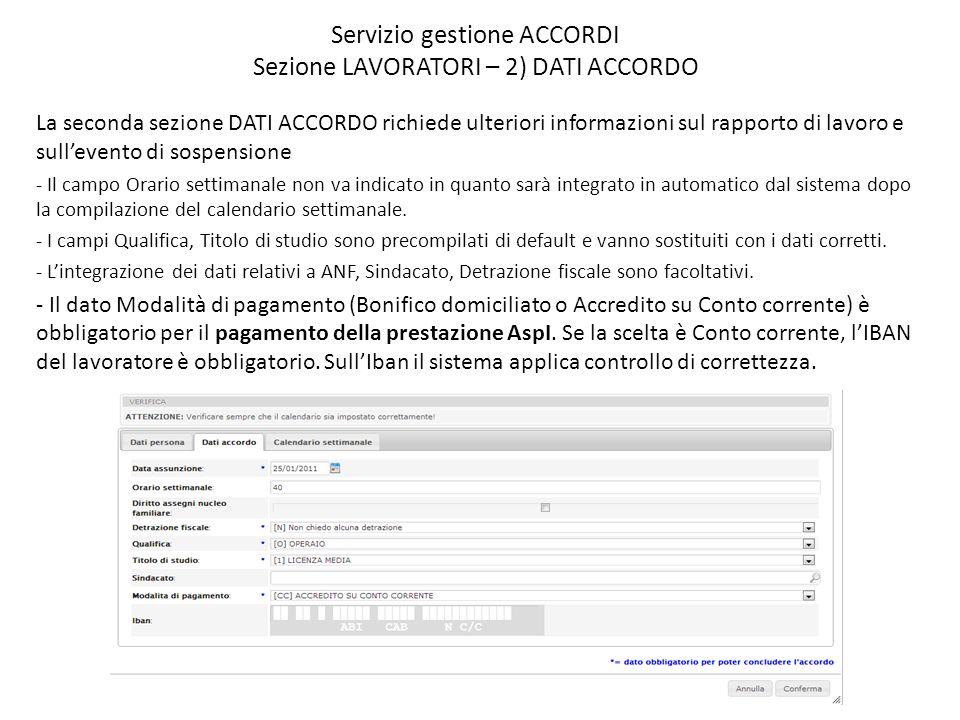 Servizio gestione ACCORDI Sezione LAVORATORI – 2) DATI ACCORDO
