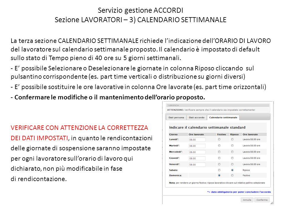 Servizio gestione ACCORDI Sezione LAVORATORI – 3) CALENDARIO SETTIMANALE