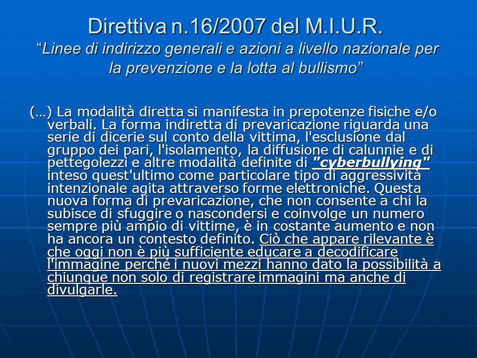 Direttiva n.16/2007 del M.I.U.R. Linee di indirizzo generali e azioni a livello nazionale per la prevenzione e la lotta al bullismo
