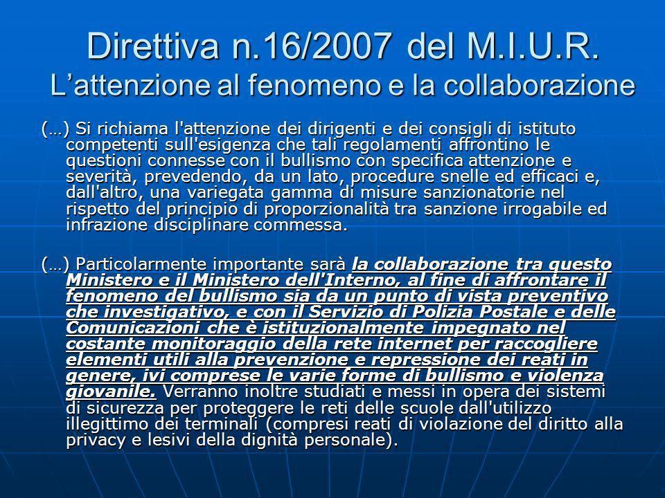Direttiva n.16/2007 del M.I.U.R. L'attenzione al fenomeno e la collaborazione