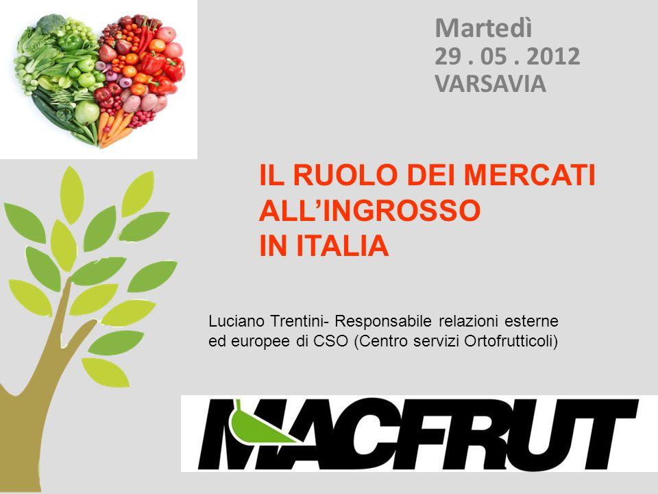 IL RUOLO DEI MERCATI ALL'INGROSSO IN ITALIA