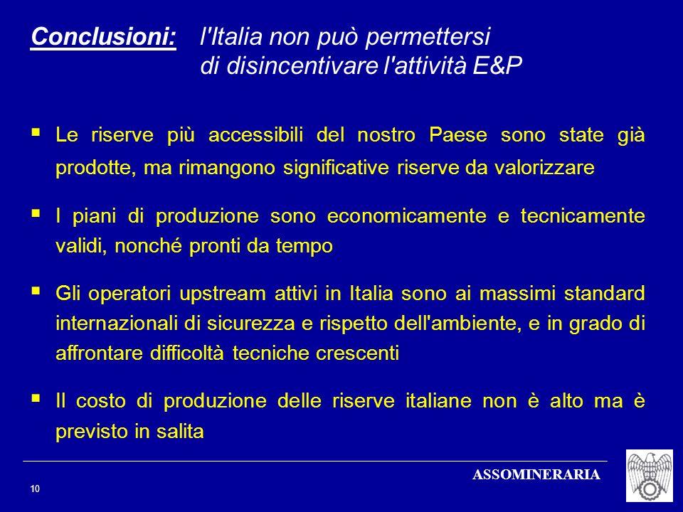 Conclusioni: l Italia non può permettersi