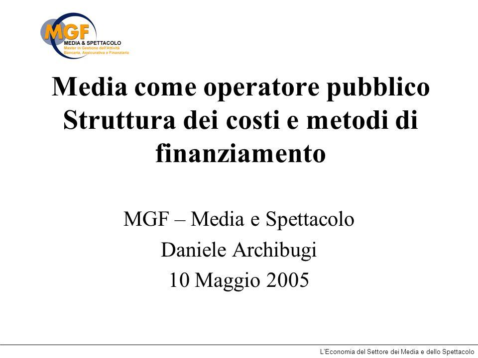 MGF – Media e Spettacolo Daniele Archibugi 10 Maggio 2005