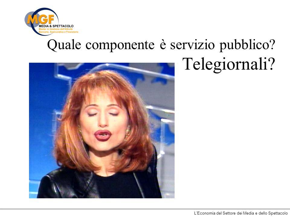 Quale componente è servizio pubblico Telegiornali