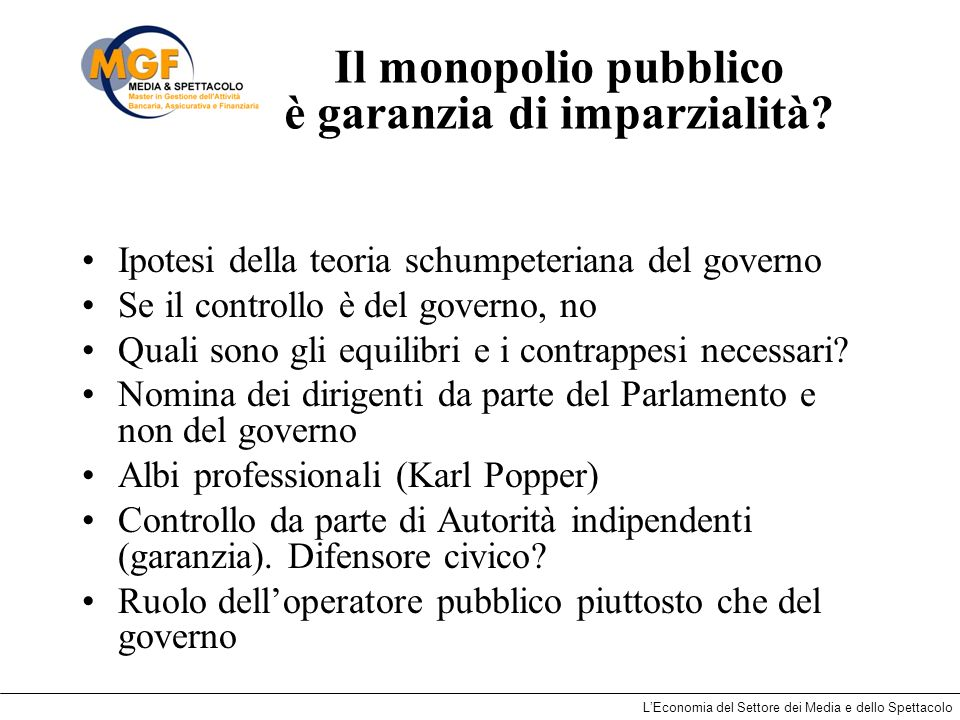 Il monopolio pubblico è garanzia di imparzialità