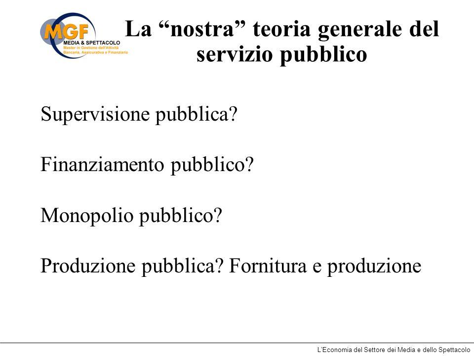 La nostra teoria generale del servizio pubblico