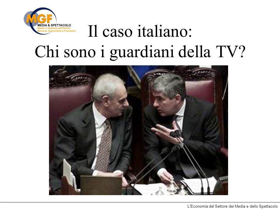 Il caso italiano: Chi sono i guardiani della TV