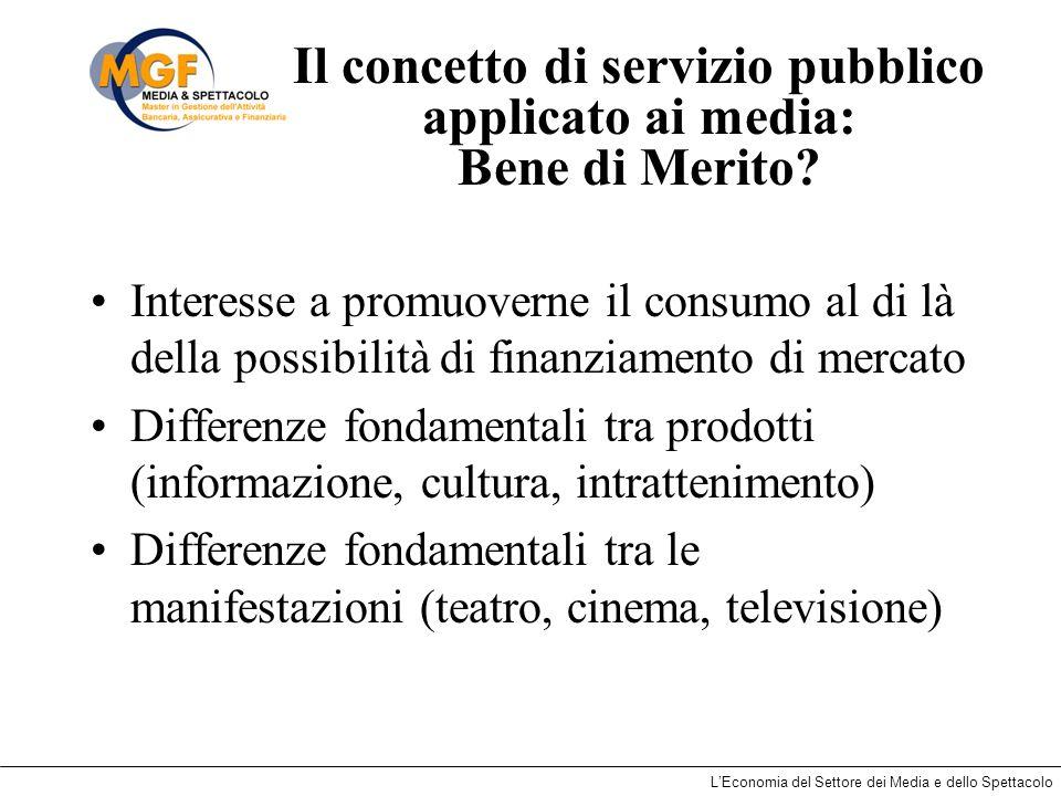 Il concetto di servizio pubblico applicato ai media: Bene di Merito