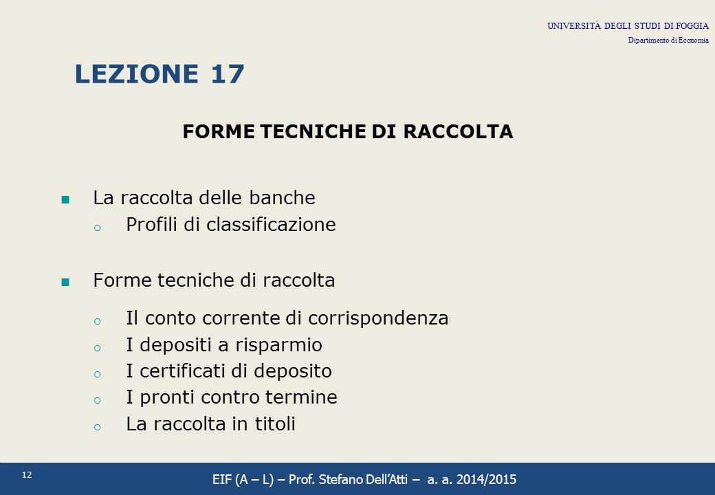 FORME TECNICHE DI RACCOLTA