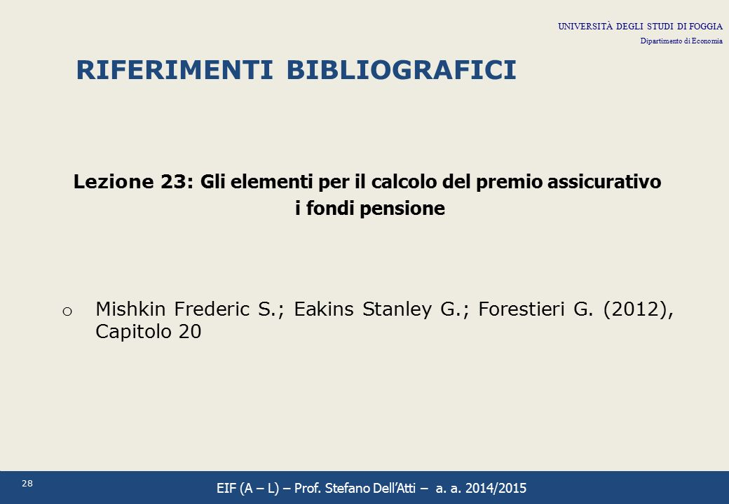 Lezione 23: Gli elementi per il calcolo del premio assicurativo