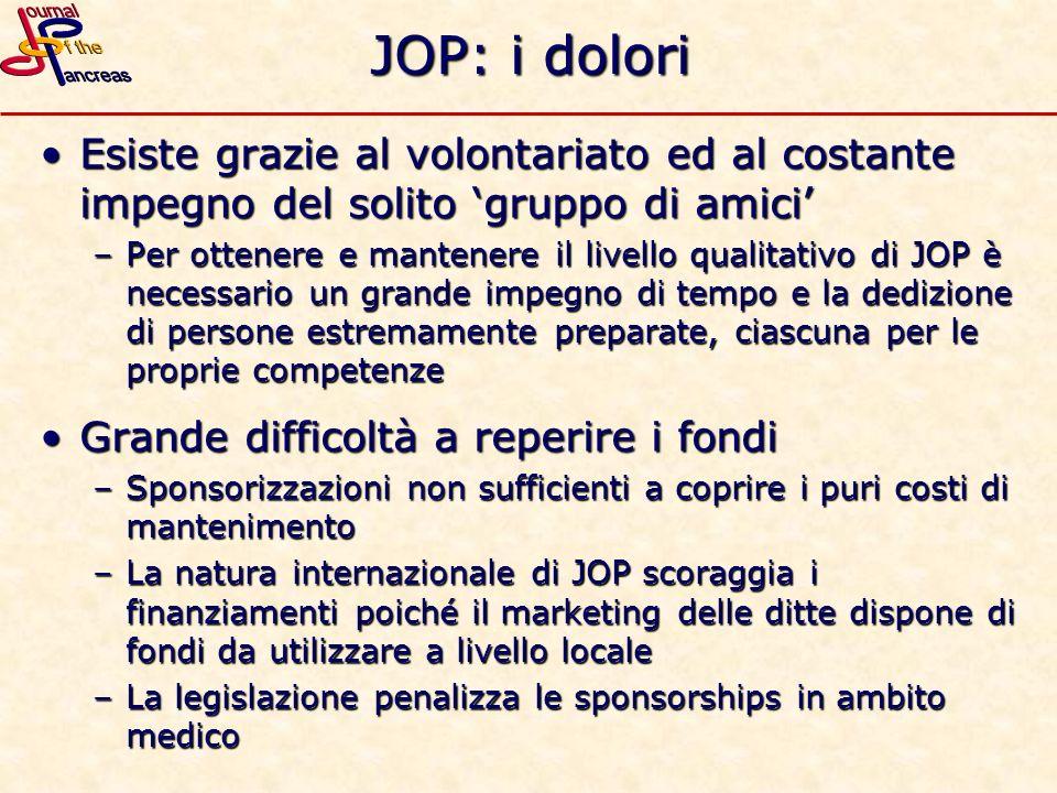JOP: i dolori Esiste grazie al volontariato ed al costante impegno del solito 'gruppo di amici'