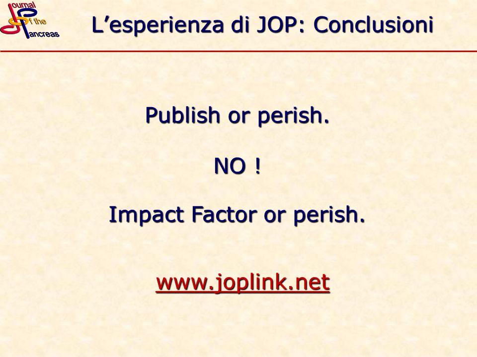 L'esperienza di JOP: Conclusioni