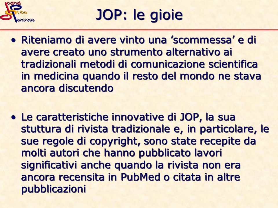 JOP: le gioie