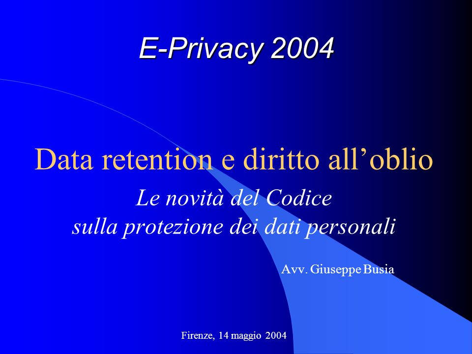 Data retention e diritto all'oblio