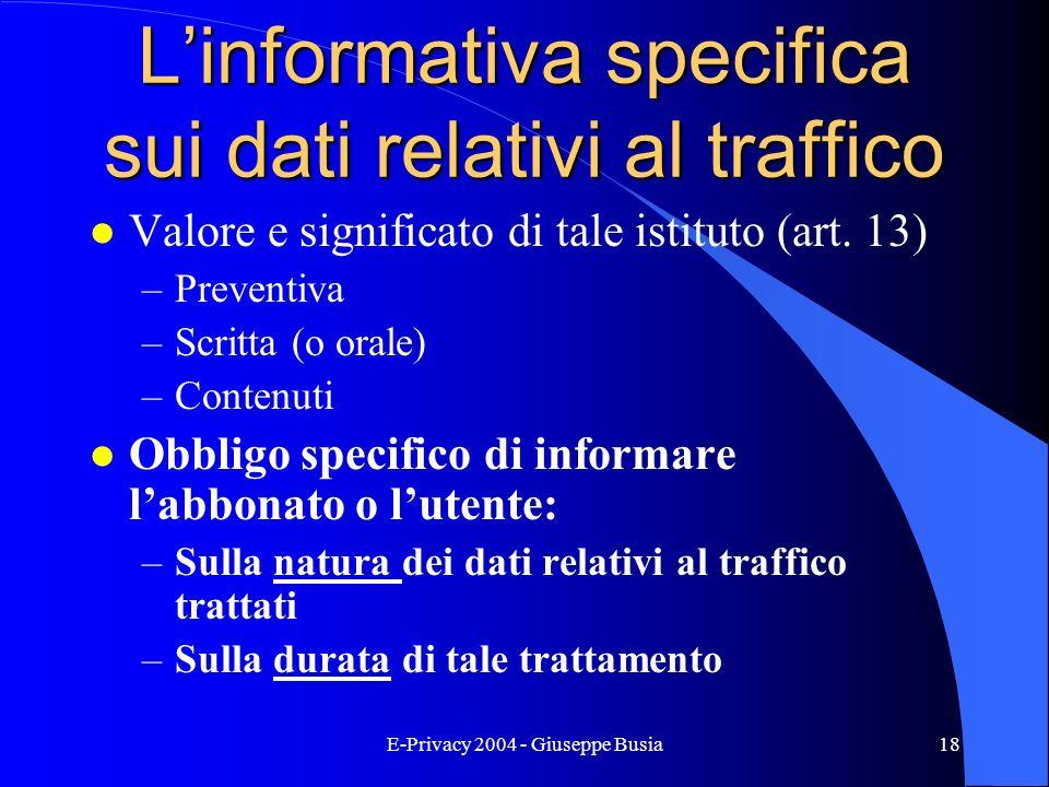 L'informativa specifica sui dati relativi al traffico