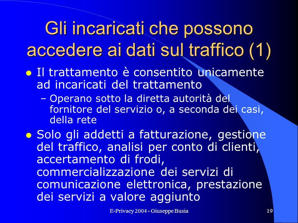 Gli incaricati che possono accedere ai dati sul traffico (1)