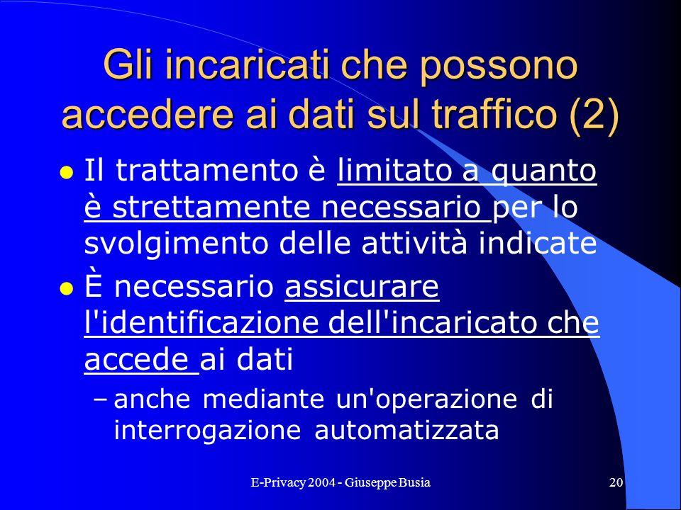 Gli incaricati che possono accedere ai dati sul traffico (2)