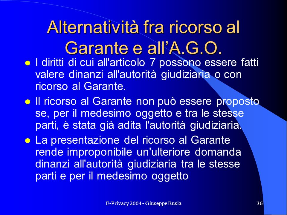 Alternatività fra ricorso al Garante e all'A.G.O.