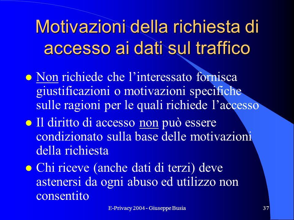 Motivazioni della richiesta di accesso ai dati sul traffico