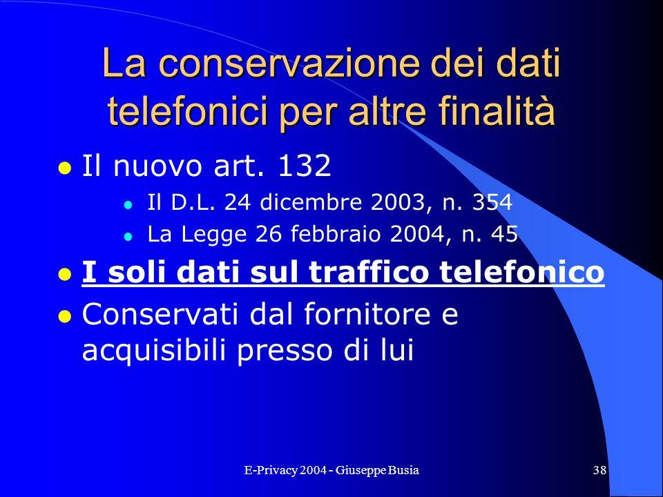 La conservazione dei dati telefonici per altre finalità