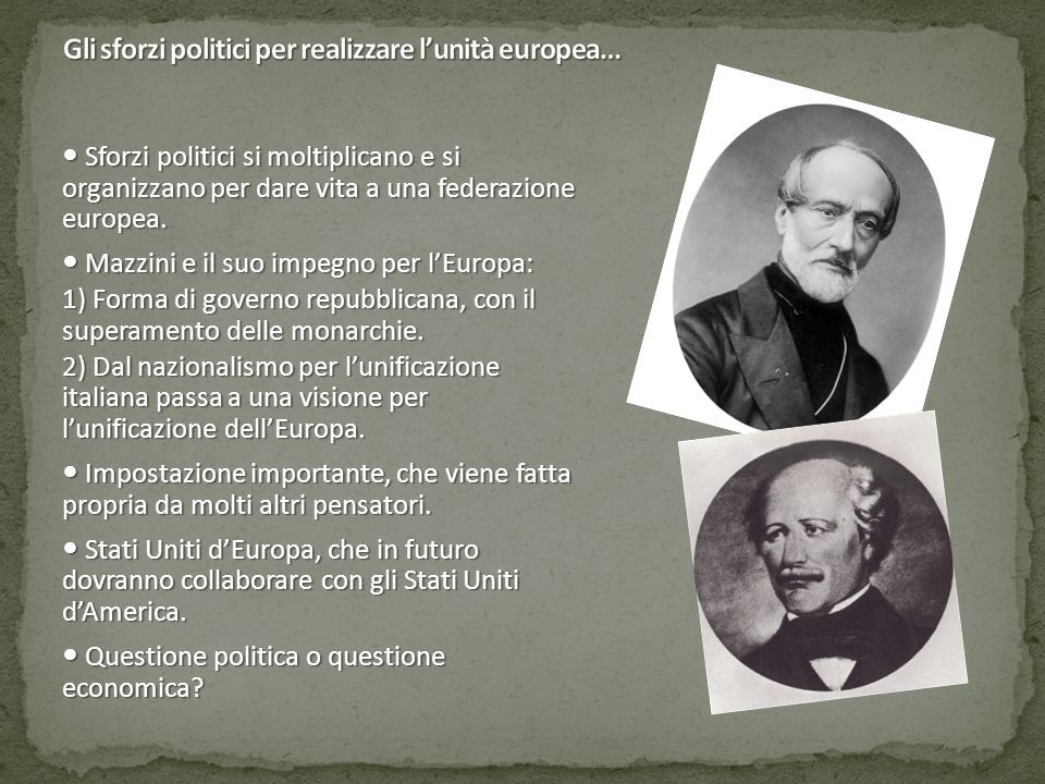 Gli sforzi politici per realizzare l'unità europea…