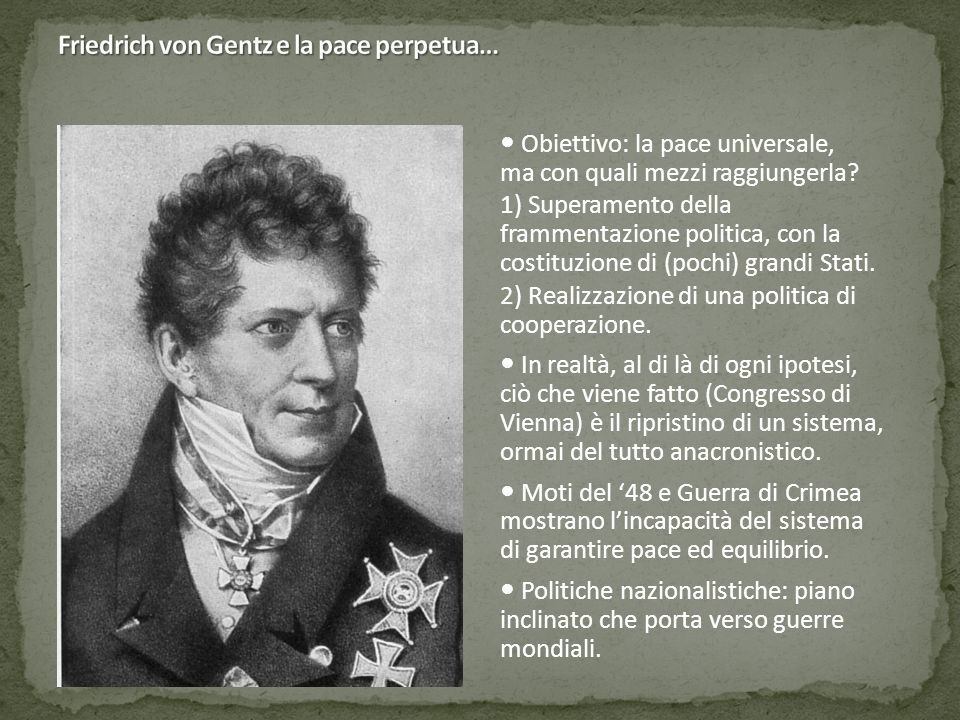 Friedrich von Gentz e la pace perpetua…