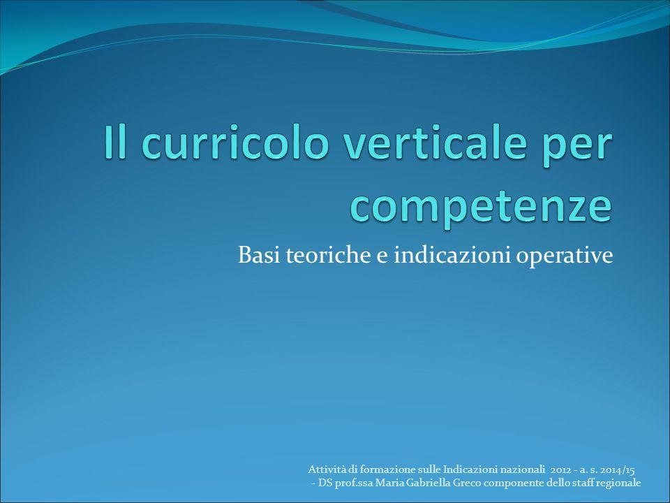 Il curricolo verticale per competenze