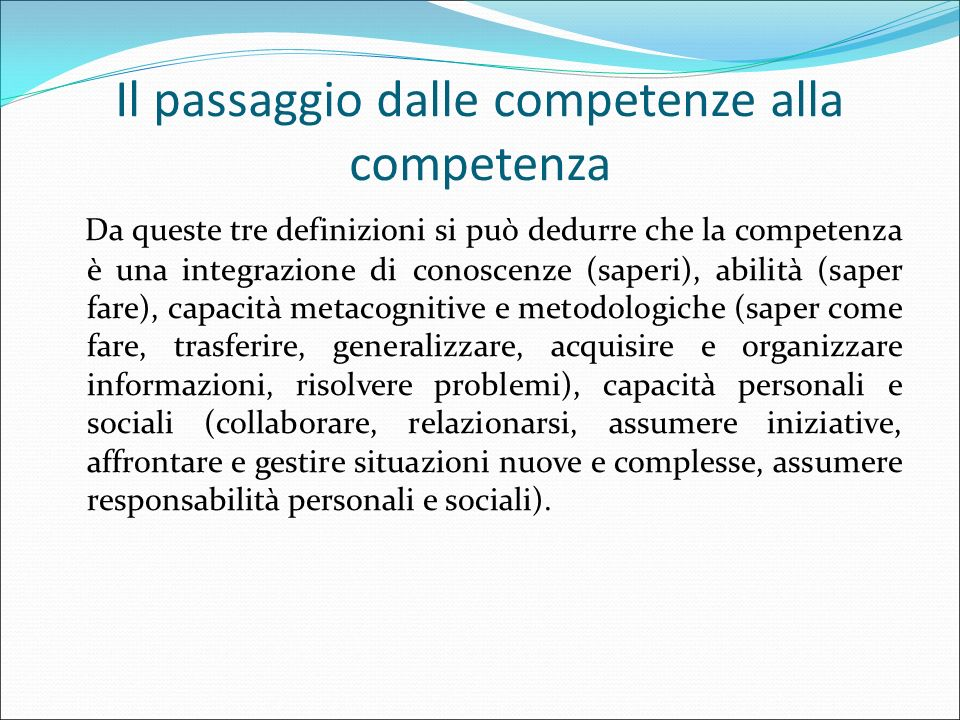 Il passaggio dalle competenze alla competenza